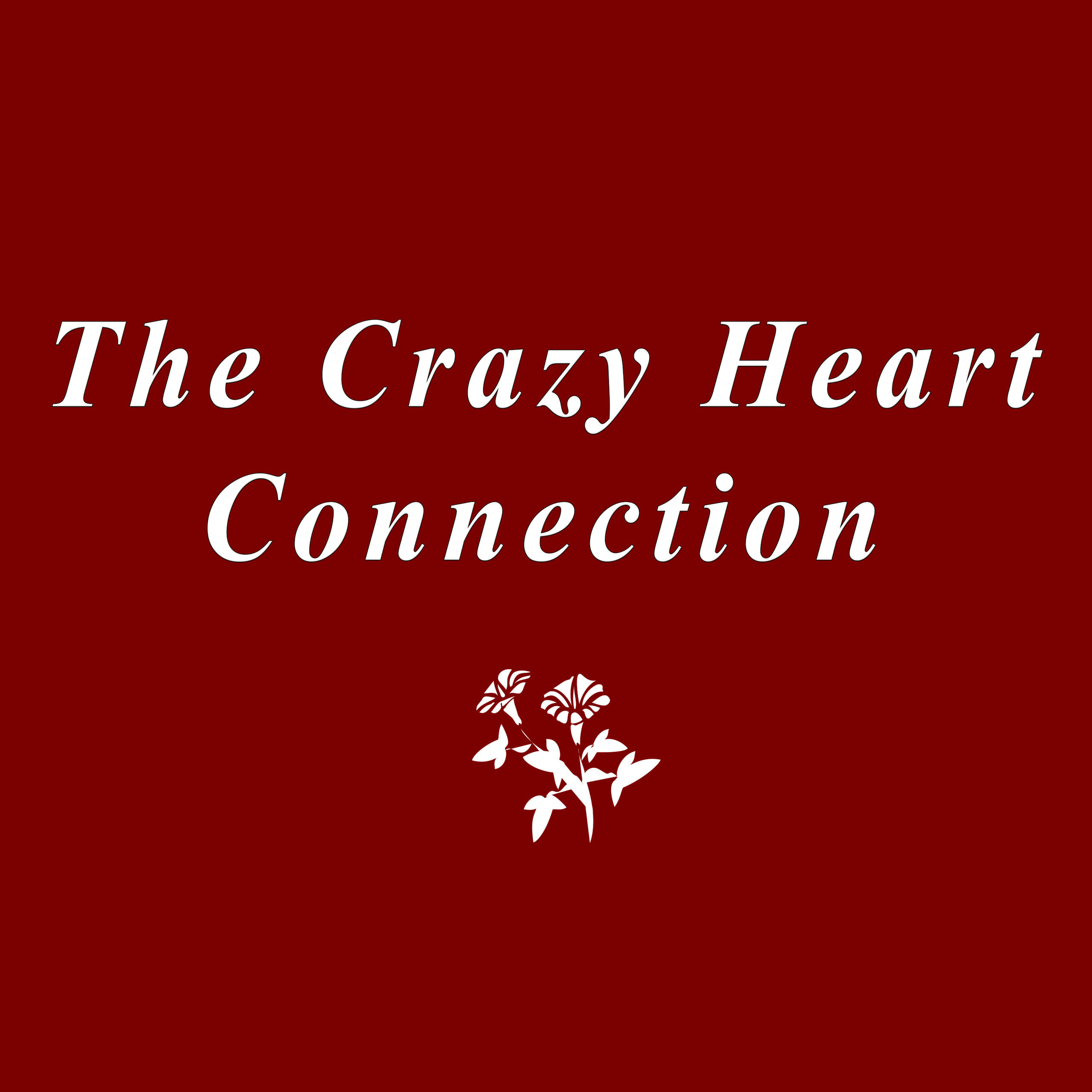The Crazy Heart Connection